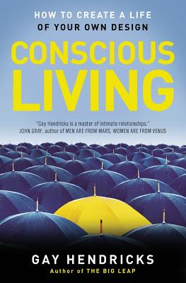 Conscious Living By Hendricks, Gay